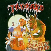 The Beauty and the Beer by Tankard