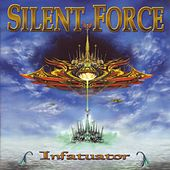 Infatuator by Silent Force