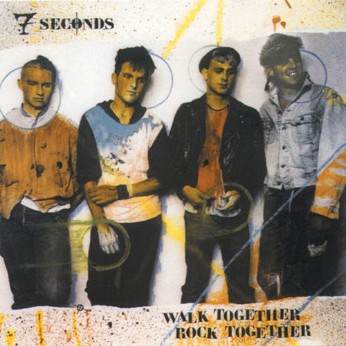 Walk Together, Rock Together von 7 Seconds