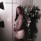Storming Love by Ivory
