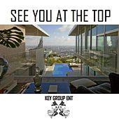 See You at the Top by Various Artists