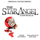 The Star Angel (A New Musical) [Original Cast Recording] by Various Artists