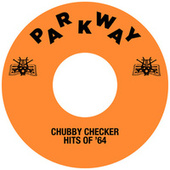 Hits Of '64 by Chubby Checker
