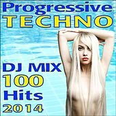 Progressive Techno DJ Mix 100 Hits 2014 by Various Artists