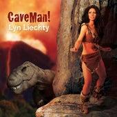 CaveMan! by Lyn Liechty