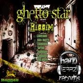 Ghetto Star Riddim (Original) by Various Artists