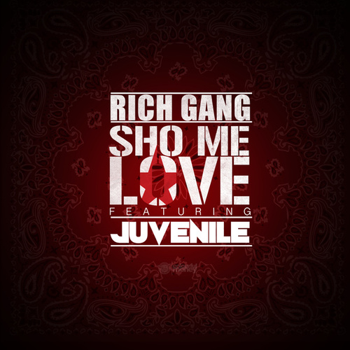 Sho Me Love by Rich Gang