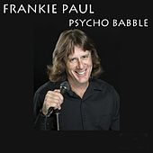 Psycho Babble by Frankie Paul