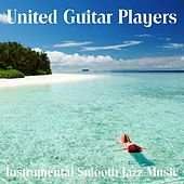 Instrumental Smooth Jazz Music by United Guitar Players