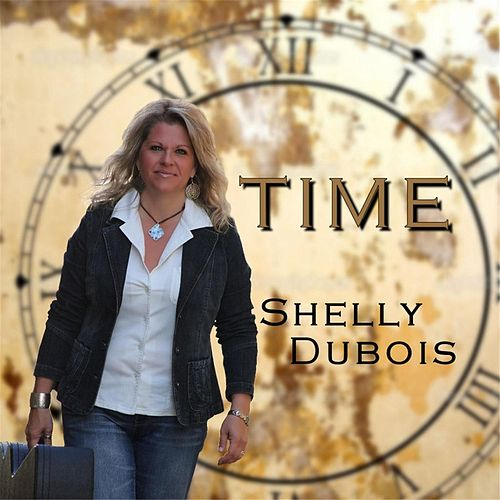 Time by Shelly Dubois