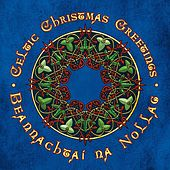 Celtic Christmas Greetings by Marc Gunn