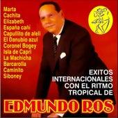 Exitos Internacionales Con el Ritmo Tropical by Edmundo Ros