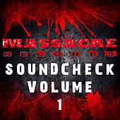 Massacre Soundcheck Volume 1 by Various Artists
