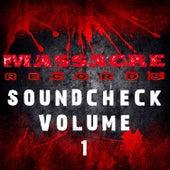 Massacre Soundcheck Volume 1 by Various Artists