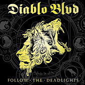 Follow the Deadlights by Diablo Blvd.