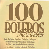 100 Boleros Inolvidables by Various Artists