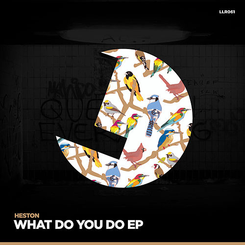 What You Do by Heston