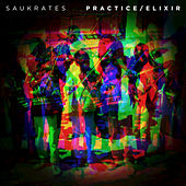 Practice/Elixir - EP by Saukrates