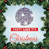 Party Like It's Christmas by Various Artists
