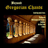 Beyond Gregorian Chant by Various Artists