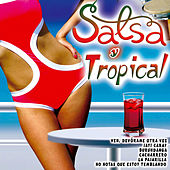 Salsa y Tropical by Various Artists