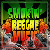 Smokin' Reggae Music by Various Artists