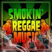 Smokin' Reggae Music by Various Artists