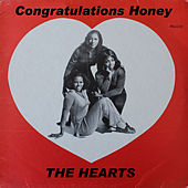 Congratulations Honey by The Hearts