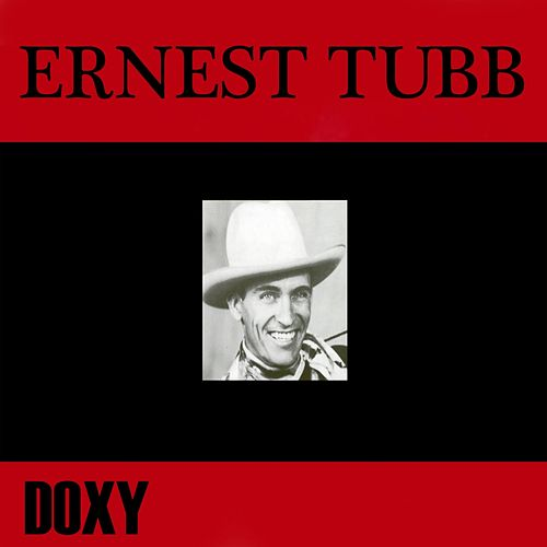 Ernest Tubb (Doxy Collection) by Ernest Tubb