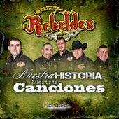 Nuestra Historia, Nuestras Canciones by Los Nuevos Rebeldes