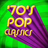 '70's Pop Classics by Various Artists