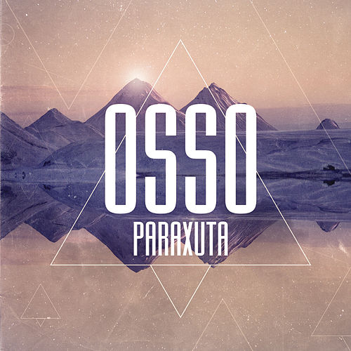 Paraxuta by Osso