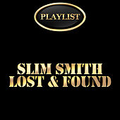 Slim Smith Lost & Found by Various Artists