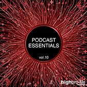 Podcast Essentials, Vol. 10 by Various Artists