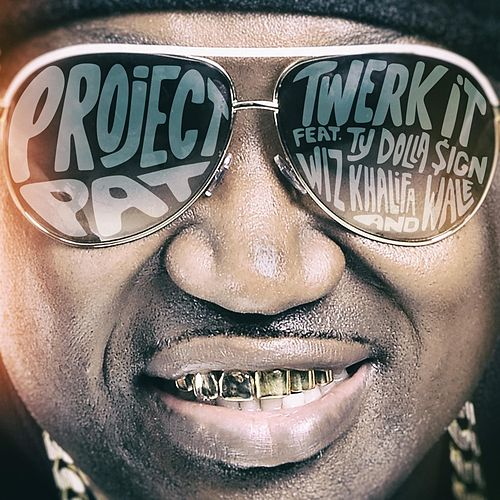 On Da D feat. Ty Dolla $ign, Wiz Khalifa & Wale by Project Pat