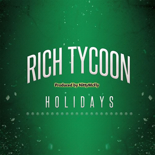 Holidays by Rich Tycoon