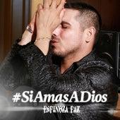 Si Amas a Dios by Espinoza Paz