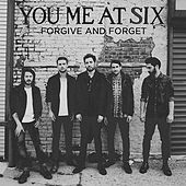 Forgive And Forget by You Me At Six