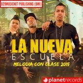Melodia Con Clase (2015) by Nueva Escuela