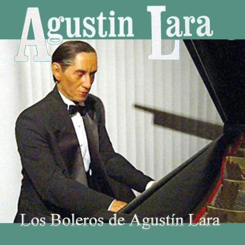 Los Boleros de Agustin Lara by Agustín Lara