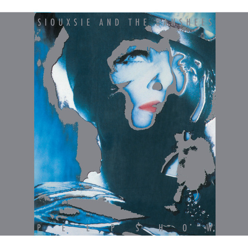 Peepshow by Siouxsie and the Banshees