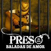 Preso de Mis Baladas de Amor by Various Artists