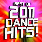 Best of 2011 Dance Hits! Remixed by Ultimate Dance Remixes