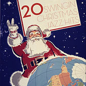 20 Swingin' Christmas Jazz Hits by Various Artists