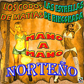 Mano a Mano Norteño by Various Artists