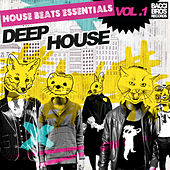 House Beats Essentials: Deep House - Vol. 2 by Various Artists