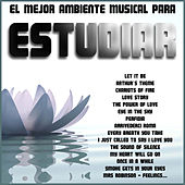 El Mejor Ambiente Musical para Estudiar by Various Artists