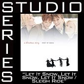 Let It Snow, Let It Snow, Let It Snow/Sleigh Ride [Studio Series Performance Track] by Point of Grace