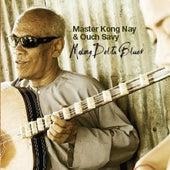 Mekong Delta Blues by Master Kong Nay