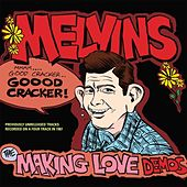 The Making Love Demos by Melvins